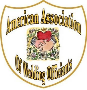 Member of the American Association of Wedding Officiants